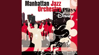 Provided to YouTube by Universal Music Group Someday · Manhattan Jazz Orchestra Manhattan Jazz Orchestra Plays Disney ℗ 2012 Walt Disney Records ...