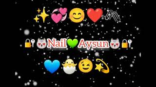 Nail  Aysun adina video buyurun