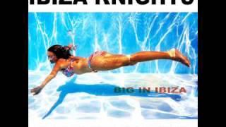 Ibiza Knights - Breathless (Club Mix)
