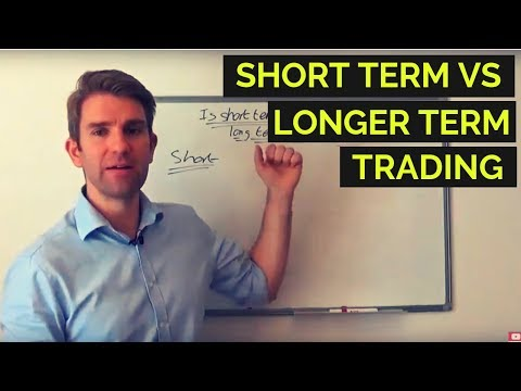 Is Short Term Trading or Long Term Trading Better? Longer Term Trading vs Day Trading 👊