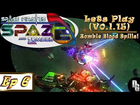 Space Pirates and Zombies 2 ► Let's Play Episode 6 - Tearing our First Zombie to Shreds!