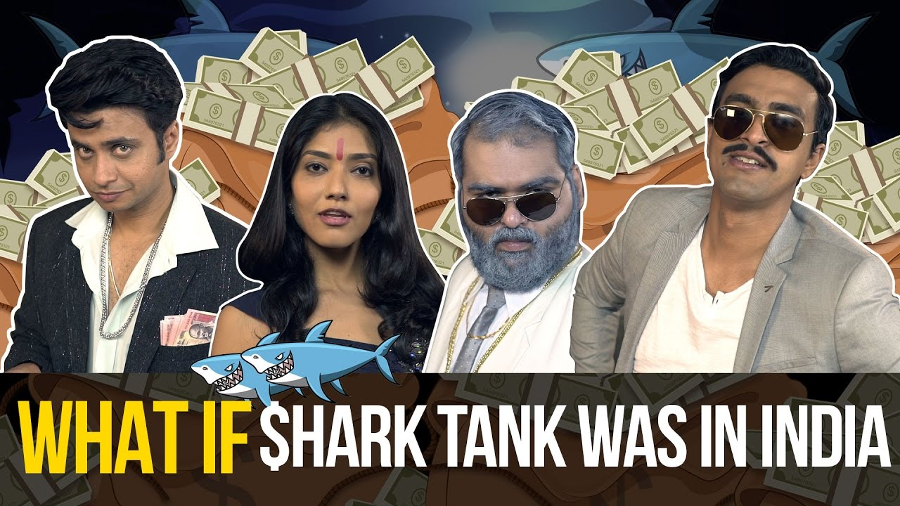 What If | Shark Tank Was In India | Season 2 Ep 4 | Shark Tank Parody