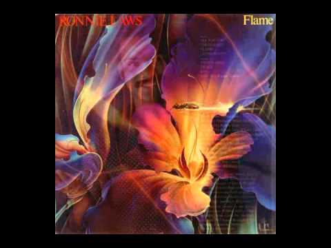 """Ronnie Laws """"Flame"""""""