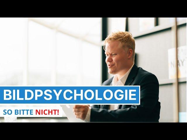 Bildpsychologie und Positionierung - So kann ein Bild schaden - Verkaufspsychologie - Feedback