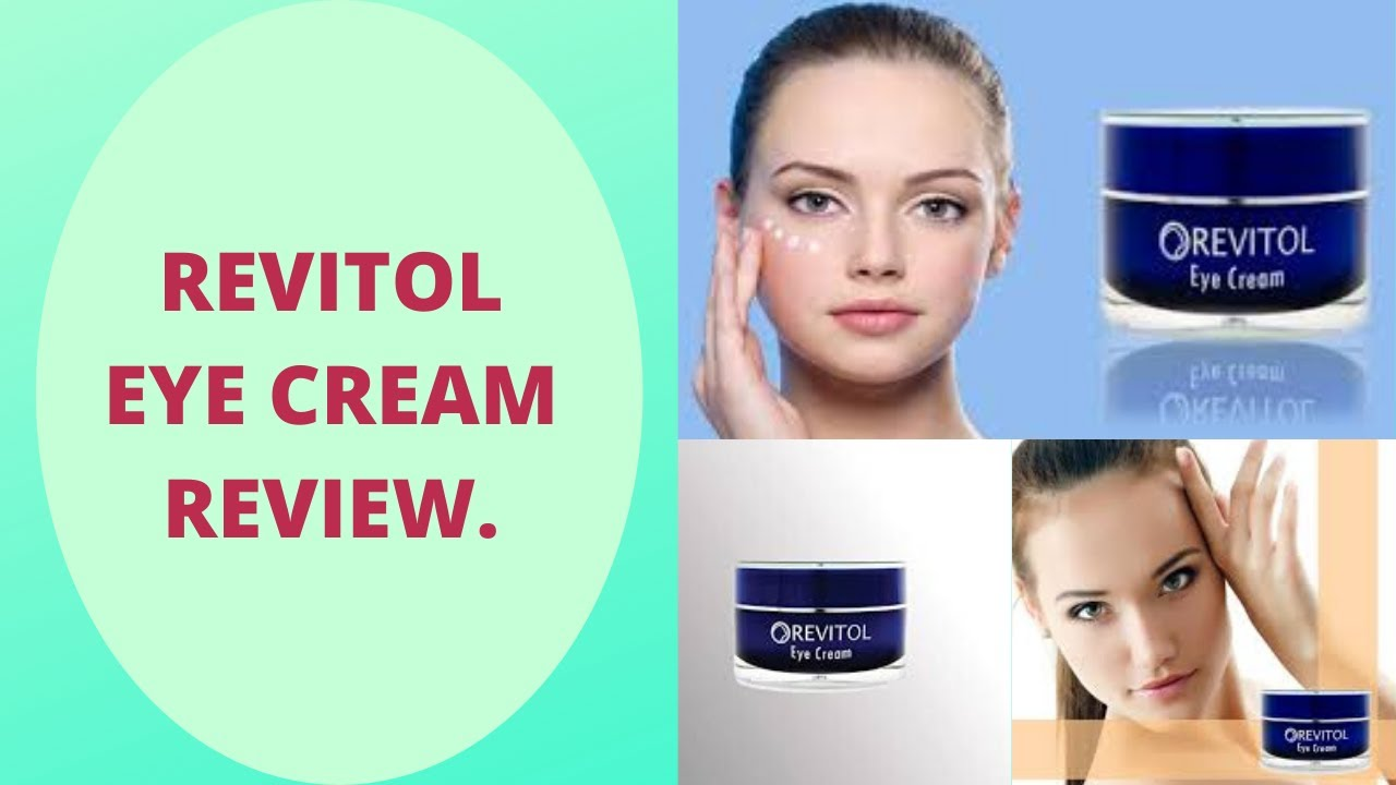 Revitol Eye Cream Review Exclusive Youtube