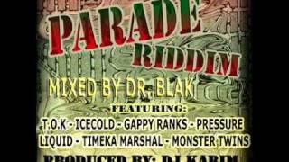 2011 TOK GAPPY RANKS  LIQUID MONSTER TWINS DR. BLAK PARADE RIDDIM MIX