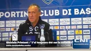 """Ghislain Printant (SC Bastia) : """"Je suis depuis toujours sur la sellette"""""""