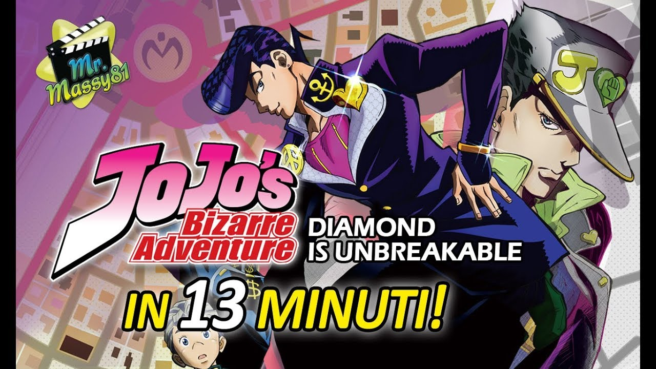 JOJO - Diamond is unbreakable in 13 minuti!