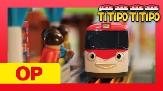 Titipo Opening Song l Toy Play Song l Train Song l TITIPO TITIPO
