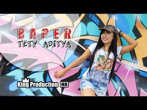 Baper ( Bawa Perasaan )  - Tety Aditya Official Video Music Full HD