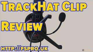 Review - TrackHat Clip, a TrackIR 5 Competitor | FSX | FSX Steam Edition | Prepar3d | X-Plane