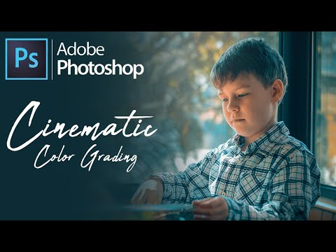 Cinematic Effects Color Grading - Photoshop Photo Editing