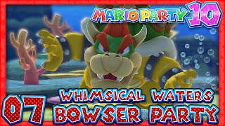 Mario Party 10: Part 07 - Bowser Party: Whimsical Waters (5 Player)