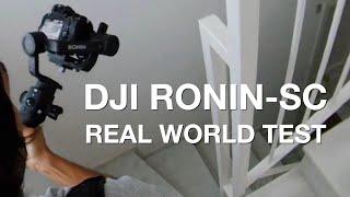 DJI Ronin-SC Real World Test