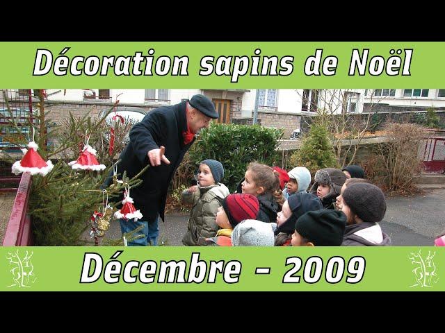Décoration des sapins des écoles 2009
