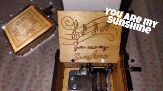 Music Box You are my sunshine