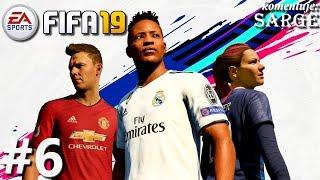 Zagrajmy w FIFA 19 PL odc. 6 - Liga Mistrzów | Droga do sławy