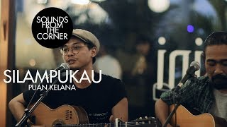 Download Mp3 Silampukau - Puan Kelana | Sounds From The Corner Live #16