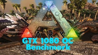 ARK: Survival Evolved Max Settings GTX 1080 OC i5 4690K v267 Full Release 1080p