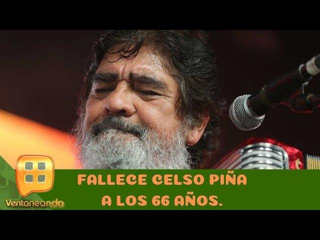 Recordamos a Celso Piña tras su muerte. | Programa del 21 de agosto de 2019 | Ventaneando