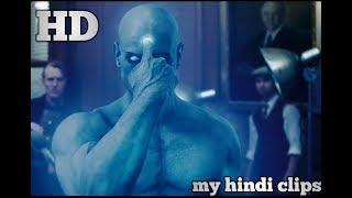 HOW DOCTOR MANHATTAN Born (WATCHMEN) IN HINDI HD