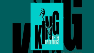 King of the Underdogs