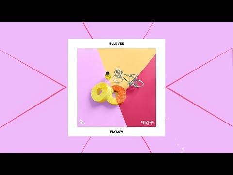 Elle Vee - Fly Low (Strange Fruits Release   Official Lyric Video)