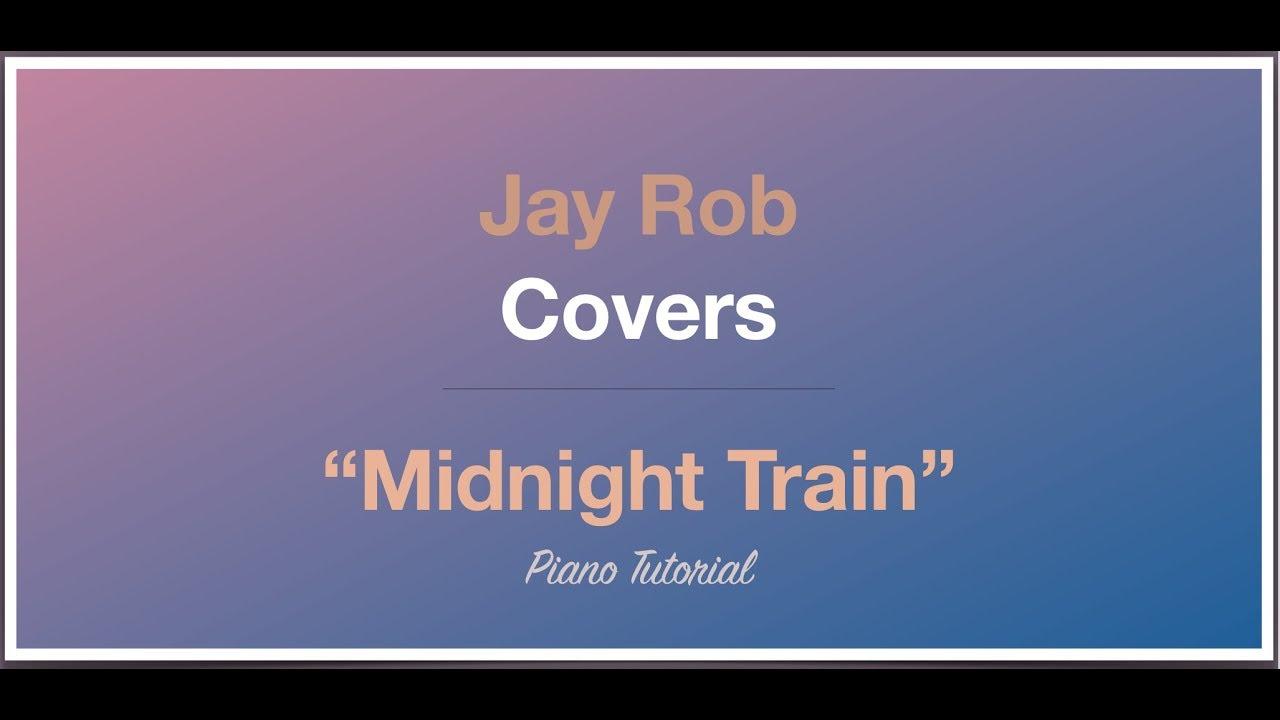 Midnight Train Sam Smith Piano Tutorial Higher Youtube