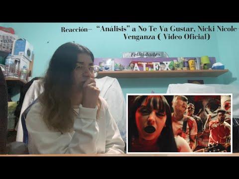 """Download Reacción- """"Análisis"""" a No Te Va Gustar, Nicki Nicole- Venganza ( Video Oficial)"""