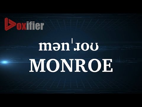 How to Pronunce Monroe in English - Voxifier.com
