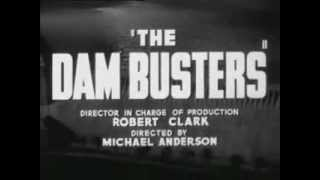 Dam Busters 617 Squadron RAF WWII Movie Original Trailer DAMBUSTERS