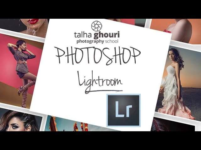 Photoshop Lesson 4 | LIGHTROOM
