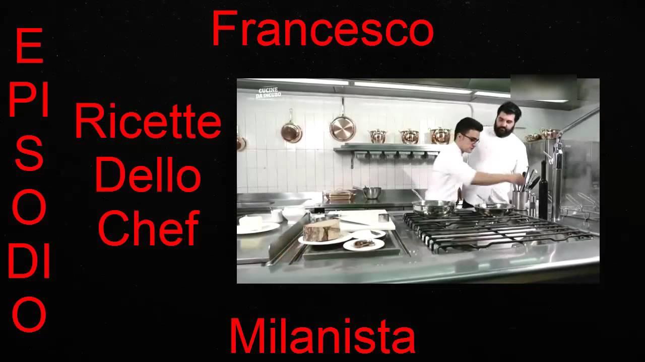 Le ricette di antonino cannavacciuolo cucine da incubo italia episodio 8 hd youtube - Ricette cucine da incubo ...