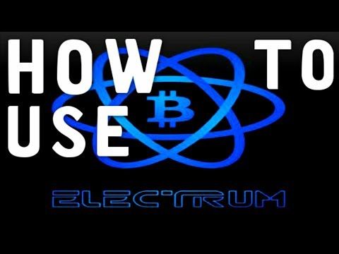 How To Use Electrum Bitcoin Wallet