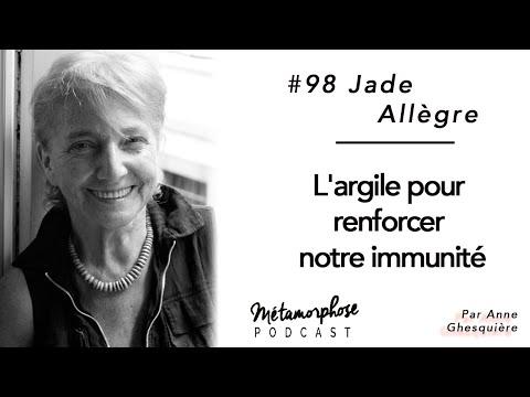 #98 Jade Allègre : L'argile pour renforcer notre immunité from YouTube · Duration:  40 minutes 13 seconds