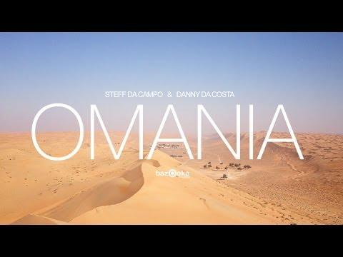 Steff Da Campo & Danny da Costa - Omania Original Mix - FULL VERSION
