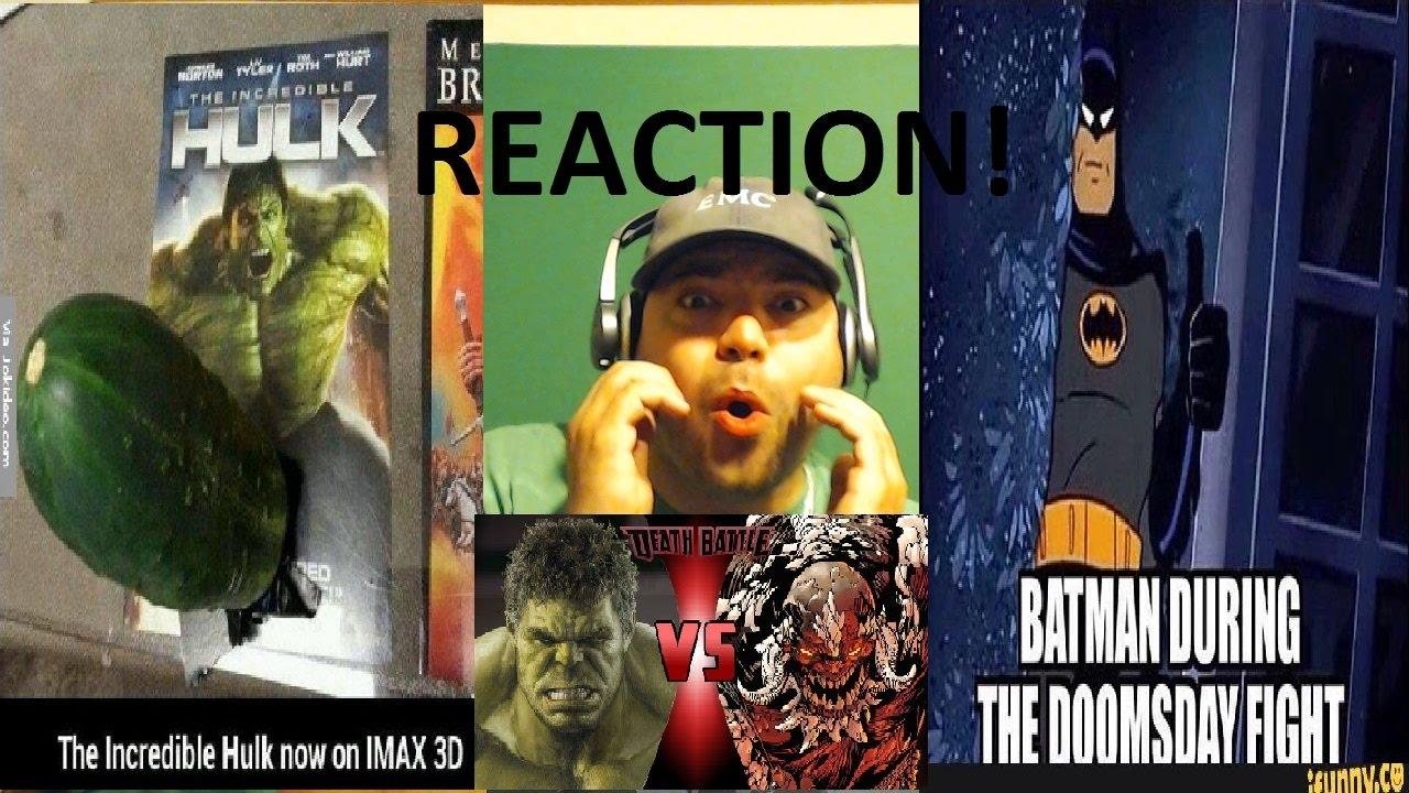 HULK VS DOOMSDAY | DEATH BATTLE! (MARVEL VS DC) reaction ... Doomsday Vs Hulk Death Battle Reaction