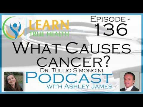 ▶What Causes Cancer? - Dr. Tullio Simoncini & Ashley James - #136 ◀