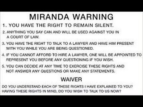 Do Cops Have To Read You Your Rights When They Arrest You? NO - Miranda v AZ