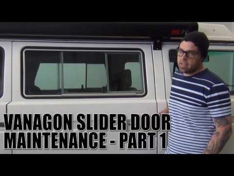 GoWesty : Vanagon Slider Door Maintenance - Episode 1 - YouTube