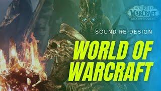 Warcraft Sound Re-Design