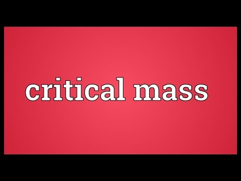 Critical mass Meaning