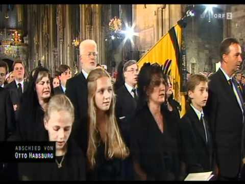 Requiem - Otto von Habsburg -  Kaiserhymne - Gott erhalte, Gott beschütze unsern Kaiser, unser Land