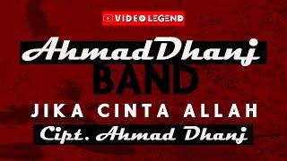 AHMAD DHANI BAND - JIKA CINTA ALLAH