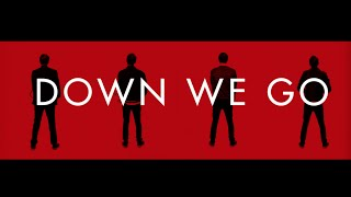 Ryan Ewing - Down We Go (Official Video)