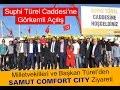 Samut Comfort City Ziyareti | Sn. Menderes Türel, Sn. Mustafa Köse ve Sn. Av. Rıza Sümer