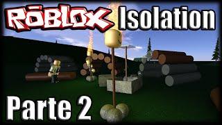 Jogando Roblox - Isolation - Parte 2 (Ft.Godenot)
