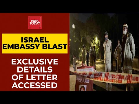 Israel Embassy Blast: Letter Found On Bombing Site Says 'This Is Just A Trailer'   Exclusive