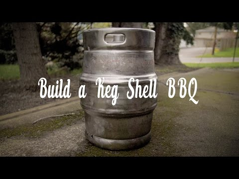 Keg Shell BBQ Build