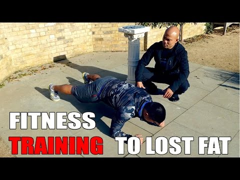 Fitness training to lose fat